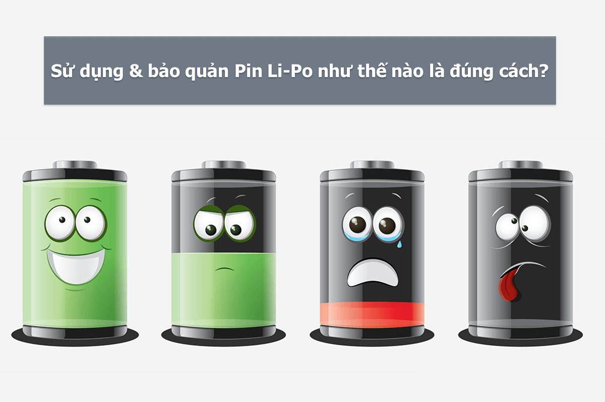 Hướng dẫn sử dụng pin Li-Po đúng cách